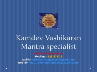 Kamdev Vashikaran Mantra specialist