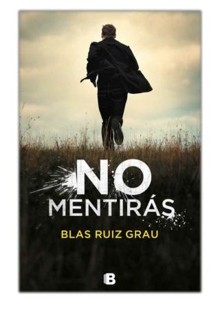 [PDF] Free Download No mentirás By Blas Ruiz Grau