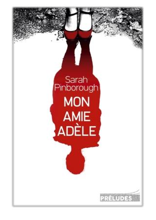 [PDF] Free Download Mon amie Adèle By Sarah Pinborough