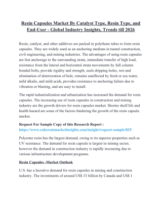 Resin Capsules Market By Catalyst Type, Resin Type, and End-User - Global Industry Insights, Trends till 2026