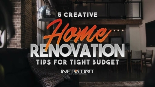 5 Creative Home Renovation Tips for Tight Budget