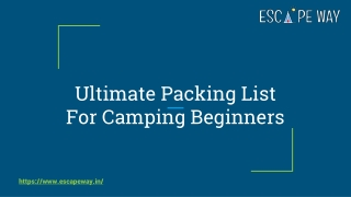 Ultimate Packing List For Camping Beginners | Escape Way Lakeside Camping