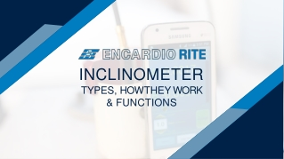 Inclinometers Types, How They Work, & Functions