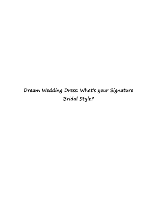 Dream Wedding Dress: What's your Signature Bridal Style?