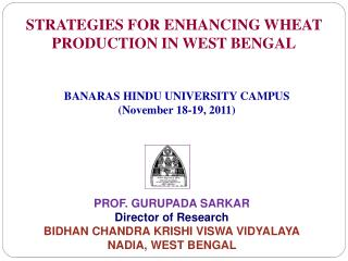 STRATEGIES FOR ENHANCING WHEAT PRODUCTION IN WEST BENGAL