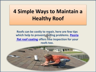 4 Simple Ways to Maintain a Healthy Roof