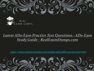 2019 Valid Adobe AD0-E300 Exam Study Guide - AD0-E300 Exam PDF - RealExamDumps.com