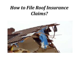 How to File Roof Insurance Claims?