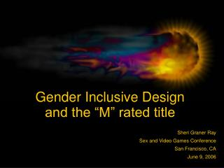 "Gender Inclusive Design  and the ""M"" rated title"