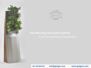Introducing Gaia Grow System