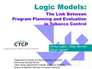 Logic Models:  The Link Between Program Planning and Evaluation in Tobacco Control