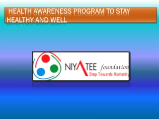 Health Awareness Program To Stay Healthy And Well