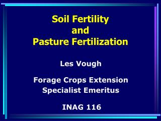 Soil Fertility  and  Pasture Fertilization