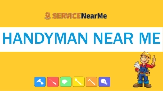 Searching for Handyman Near Me? Dial Our Toll Free and Receive Help