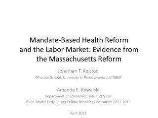 Mandate-Based Health Reform  and the Labor Market: Evidence from the Massachusetts Reform