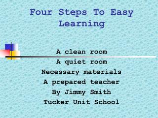 Four Steps To Easy Learning