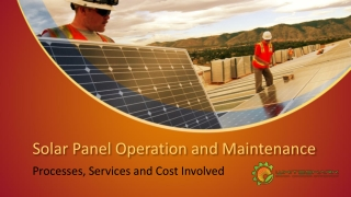 Enjoy Low Cost Solar Operations and Maintenance Service in Odisha