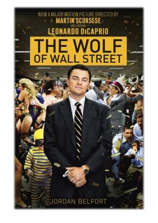 [PDF] Free Download The Wolf of Wall Street By Jordan Belfort