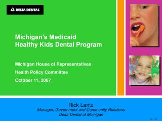 Michigan's Medicaid  Healthy Kids Dental Program