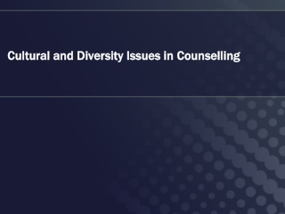 Cultural and Diversity Issues in Counselling