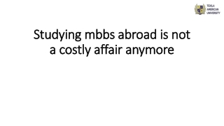 studying mbbs abroad is not a costly affair anymore