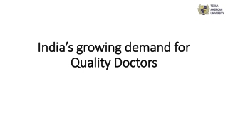 India's growing demand for Quality Doctors