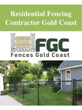 Residential Fencing Contractor Gold Coast