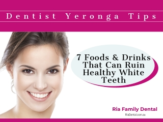 7 Foods That Can Ruin Healthy White Teeth