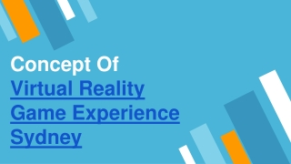 Concept Of Virtual Reality Game Experience Sydney
