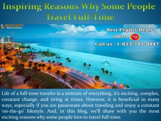Inspiring Reasons Why Some People Travel Full-Time