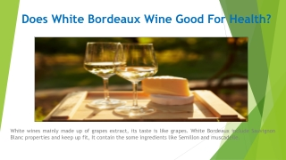 Does White Bordeaux Wine Good For Health?