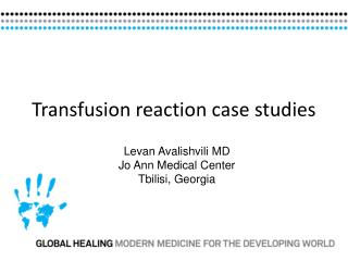 Transfusion reaction case studies