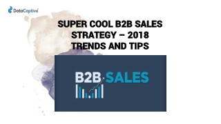SUPER COOL B2B SALES STRATEGY – 2019 TRENDS AND TIPS