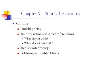 Chapter 9:  Political Economy
