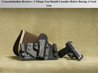 Concealedonline Reviews - 4 Things You Should Consider Before Buying A Used Gun