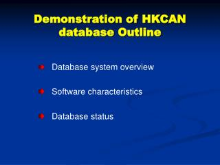 Demonstration of HKCAN database Outline