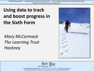 Using data to track and boost progress in the Sixth Form