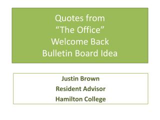 "Quotes from  ""The Office""  Welcome Back  Bulletin Board Idea"