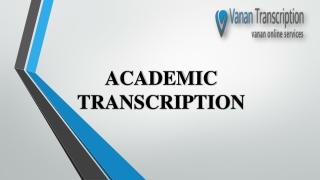 Professional Academic Transcription Services