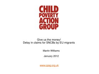 Give us the money! Delay in claims for SNCBs by EU migrants