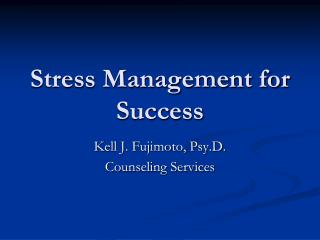 Stress Management for Success