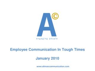 Employee Communication In Tough Times January 2010