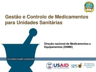 Gestão e Controlo de Medicamentos para Unidades Sanit á rias