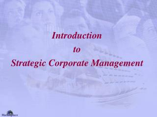 Introduction to Strategic Corporate Management