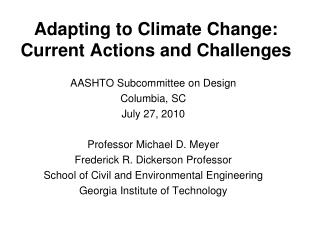 Adapting to Climate Change:  Current Actions and Challenges