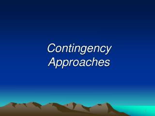 Contingency Approaches