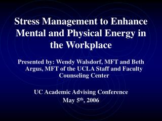 Stress Management to Enhance Mental and Physical Energy in the Workplace
