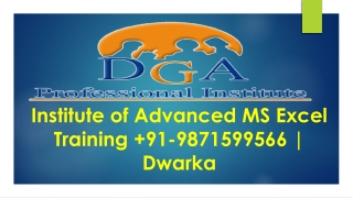 Institute of Advanced Excel Training 91-9871599566 | Dwarka