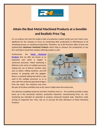 Attain the Best Metal Machined Products at a Sensible and Realistic Price Tag