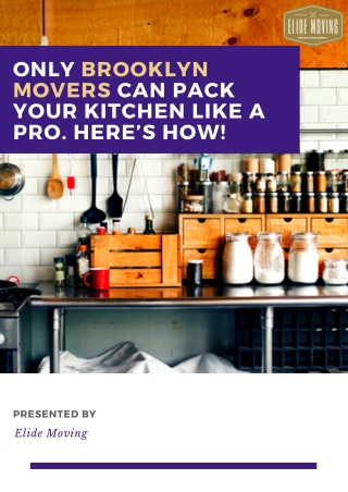 Only Brooklyn Movers Can Pack Your Kitchen Like a Pro. Here's How!